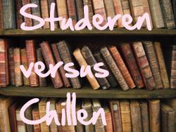 Studeren versus chillen