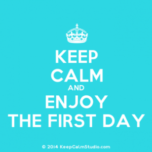 keepcalmstudio-com-crown-keep-calm-and-enjoy-the-first-day-1